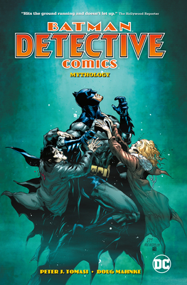 Batman: Detective Comics Vol. 1: Mythology by Doug Mahnke, Peter J. Tomasi