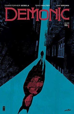 Demonic #1 by Dan Brown, Christopher Sebela, Niko Walter