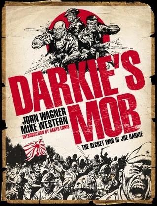 Darkie's Mob: The Secret War of Joe Darkie by Michael Western, John Wagner