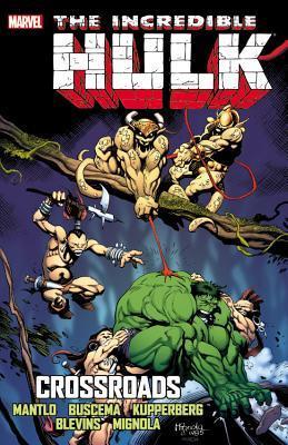 Incredible Hulk: Crossroads by Mike Mignola, Bret Blevins, Bill Mantlo, Sal Buscema, Alan Kupperberg