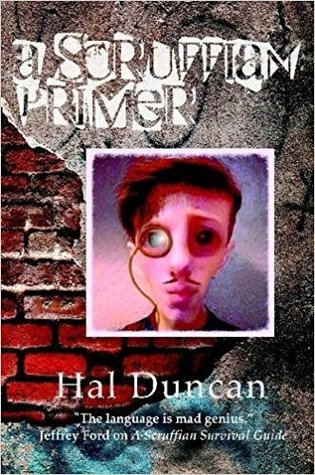 A Scruffian Primer by Hal Duncan