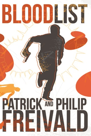 Blood List by Patrick Freivald, Philip Freivald