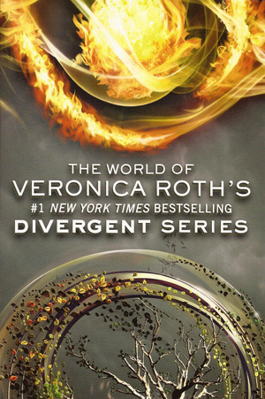 The World of Veronica Roth's Divergent Series by Veronica Roth