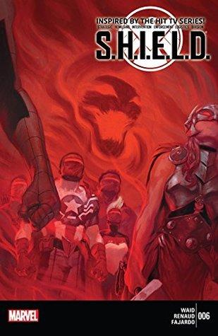 S.H.I.E.L.D. #6 by Mark Waid, Paul Renaud, Julian Tedesco