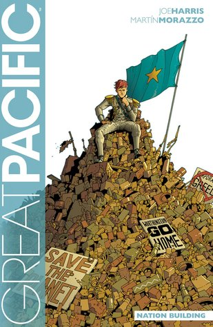 Great Pacific, Volume 2: Nation Building by Joe Harris