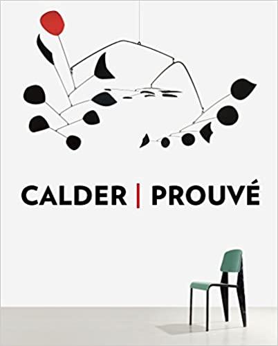 Calder / Prouve by Jean Nouvel, Annie Cohen-Solal, Jean-Paul Sartre, Galerie Patrick Seguin