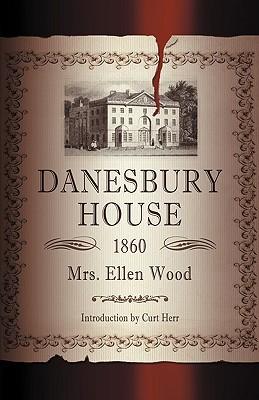 Danesbury House by Curt Herr, Mrs. Henry Wood