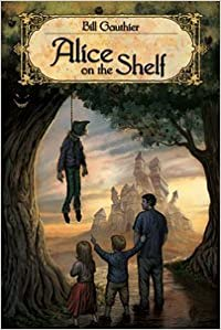 Alice On The Shelf by Bill Gauthier