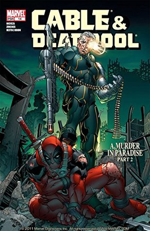 Cable & Deadpool #14 by Patrick Zircher, Fabian Nicieza, M3th