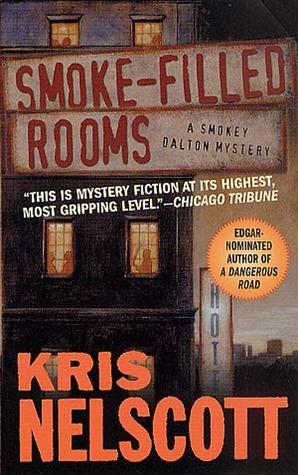 Smoke-Filled Rooms by Kris Nelscott, Kristine Kathryn Rusch