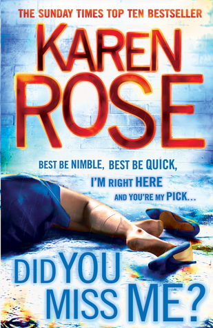 Did You Miss Me? by Karen Rose