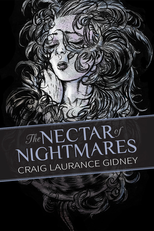The Nectar of Nightmares by Orion Zangara, Craig Laurance Gidney