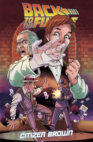 Back to the Future: Citizen Brown by Bob Gale, Erik Burnham, Alan Robinson