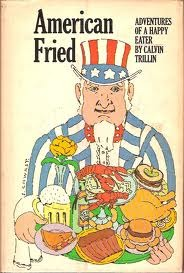 American Fried by Calvin Trillin