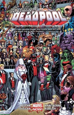 "Deadpool, Volume 5: The Wedding of Deadpool by Stanley ""Artgerm"" Lau, Mark Waid, Scott Koblish, Brian Posehn, Joe Kelly, Fabian Nicieza, Gerry Duggan, Daniel Way"