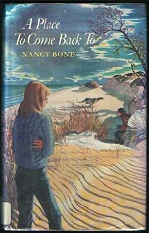 A Place to Come Back To by Nancy Bond