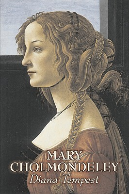 Diana Tempest by Mary Cholmondeley, Fiction, Classics, Literary by Mary Cholmondeley