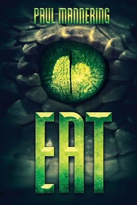 Eat by Paul Mannering