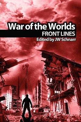 War of the Worlds: Frontlines by James S. Dorr, Edward Morris