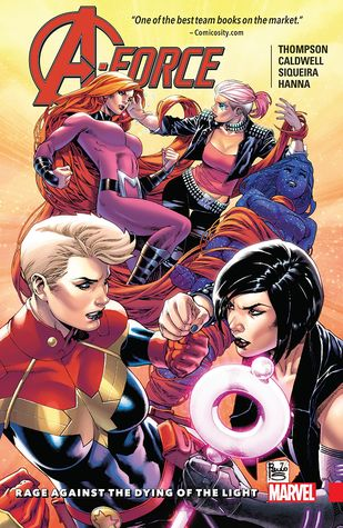 A-Force, Volume 2: Rage Against the Dying of the Light by Kelly Thompson, Paulo Siqueira, Ben Caldwell