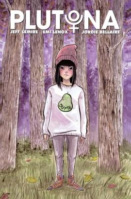 Plutona #1 by Jeff Lemire, Emi Lenox