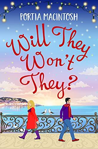 Will They, Won't They? by Portia MacIntosh