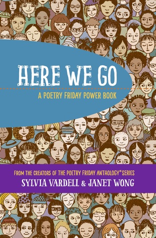 Here We Go: A Poetry Friday Power Book by Janet Wong, Sylvia M. Vardell