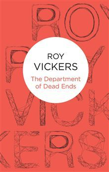 The Department of Dead Ends - 10 stories by Roy Vickers