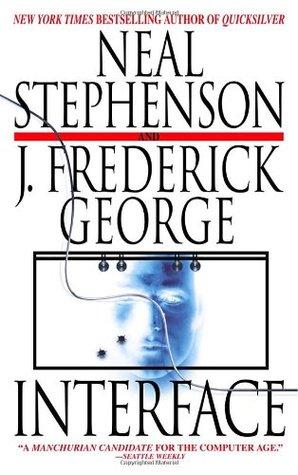 Interface by George F. Jewsbury, Neal Stephenson, Stephen Bury