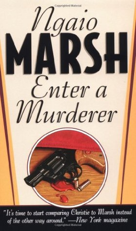 Enter a Murderer by Ngaio Marsh, James Saxom