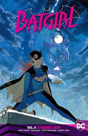 Batgirl, Vol. 4: Strange Loop by Hope Larson, Scott Godlweski