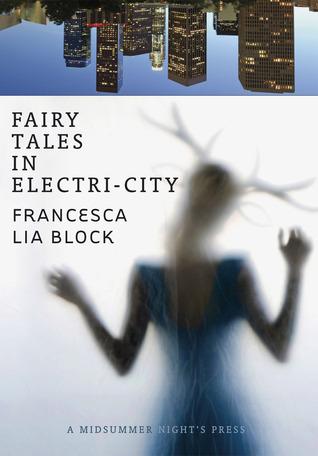 Fairy Tales in Electri-City by Francesca Lia Block