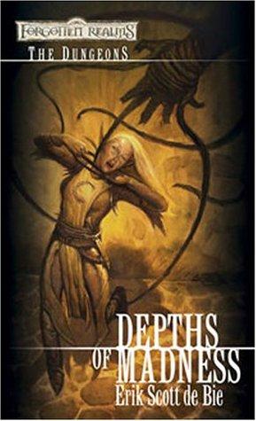 Depths of Madness by Erik Scott de Bie
