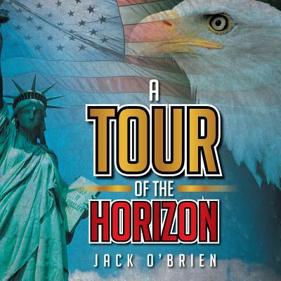 A Tour of the Horizon by Jack O'Brien