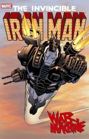 Iron Man: War Machine by Tom Morgan, Barry Kitson, Kev Hopgood, Len Kaminski