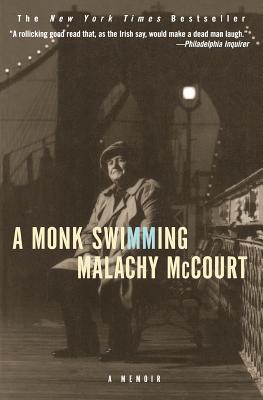 A Monk Swimming: A Memoir by Malachy McCourt