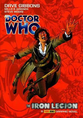 Doctor Who: The Iron Legion by Steve Moore, Pat Mills, John Wagner, Dave Gibbons