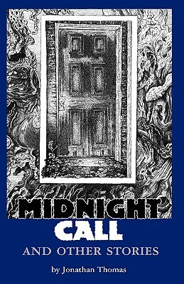 Midnight Call and Other Stories by S.T. Joshi, Jonathan Thomas