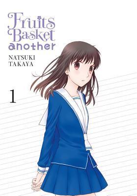 Fruits Basket Another, Vol. 1 by Natsuki Takaya