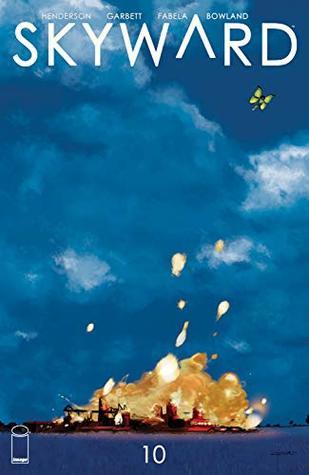 Skyward #10 by Joe Henderson, Antonio Fabela, Lee Garbett