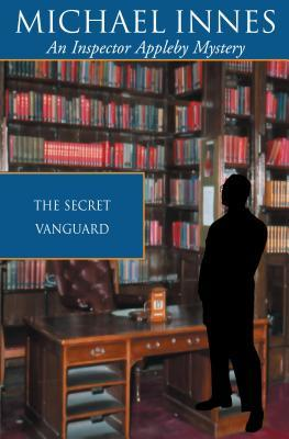 The Secret Vanguard by Michael Innes