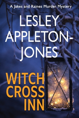 Witch Cross Inn: A Small-Town Mystery Set in New Hampshire's White Mountains by Lesley Appleton-Jones