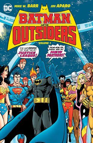 Batman and the Outsiders Vol. 1 by Steve Lightle, George Pérez, Bill Willingham, Marv Wolfman, Jim Aparo, Mike W. Barr