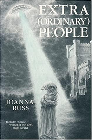 Extra (Ordinary) People by Joanna Russ
