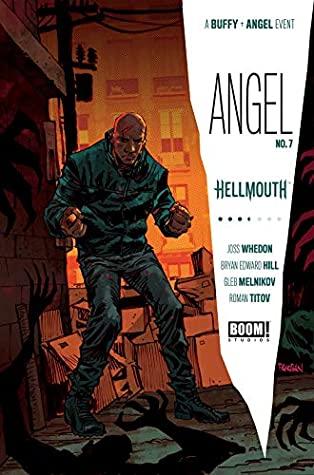 Angel #7 by Gabriel Cassata, Bryan Edward Hill, Gleb Melnikov