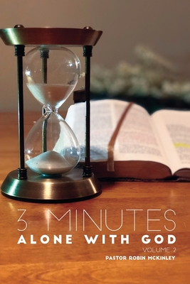 3 Minutes Alone with God Volume 2 by Robin McKinley