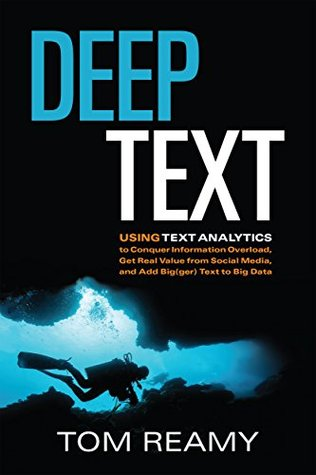 Deep Text by Patrick Lambe, Tom Reamy