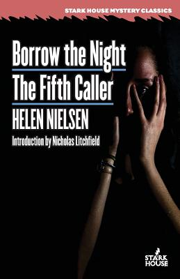 Borrow the Night / The Fifth Caller by Helen Nielsen