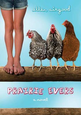 Prairie Evers by Ellen Airgood