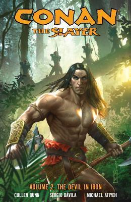 Conan the Slayer, Volume 2 by Admira Wijaya, Michael Atiyeh, Sergio Davila, Cullen Bunn